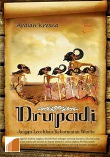Cover depan buku Drupadi (Jangan Lecehkan Kehormatan Wanita)